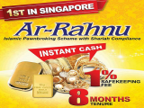 First Islamic Pawn Broking Ar Rahnu in Singapore